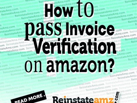 REINSTATEAMZ.com -How-to-Pass-Invoice Verification-on-Amazon-2020
